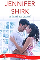A Little Bit Cupid (Entangled Bliss) by…