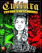 Cultura Tattoo Sketchbook por Tattoo Duke