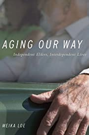 Aging Our Way: Independent Elders,…