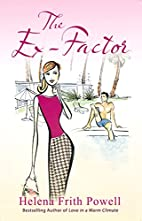 The Ex-Factor: A Novel by Helena…