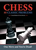 Chess: 80 Classic Problems by Leonard Barden