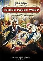 Three Faces West by Bernard Vorhaus
