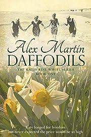 Daffodils (The Katherine Wheel series Book…