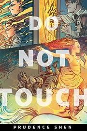 Do Not Touch: A Tor.Com Original por…