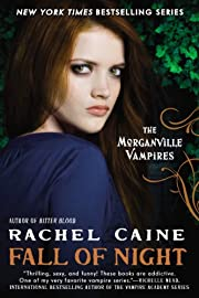 Fall of Night: The Morganville Vampires af…