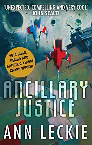 Ancillary Justice - Ann Leckie