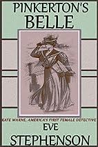 Pinkerton's Belle - Kate Warne, America's…