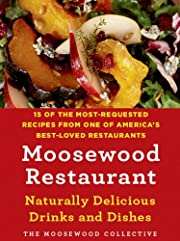 Moosewood Restaurant Naturally Delicious…