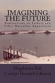 Imagining the Future (Celebration Series of…