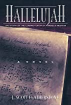 Hallelujah - The Story of the Coming Forth…