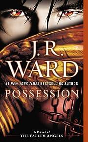 Possession (A Novel of the Fallen Angels…