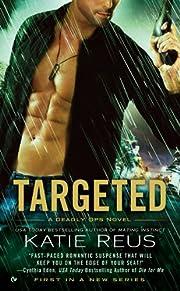 Targeted (A Deadly Ops Novel Book 1) de…