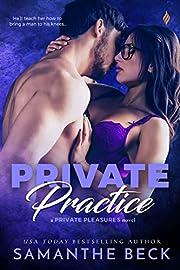 Private Practice (Private Pleasures Book 1)…