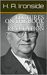 LECTURES ON THE BOOK OF REVELATION…