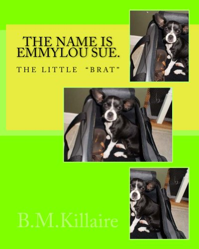 """The name is Emmy Lou Sue. The little&quotbrat"""" B.M. Killaire and J.F. Deelstra"""