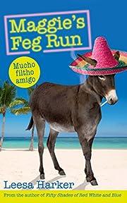 Maggie's Feg Run: Maggie Muff Trilogy,…