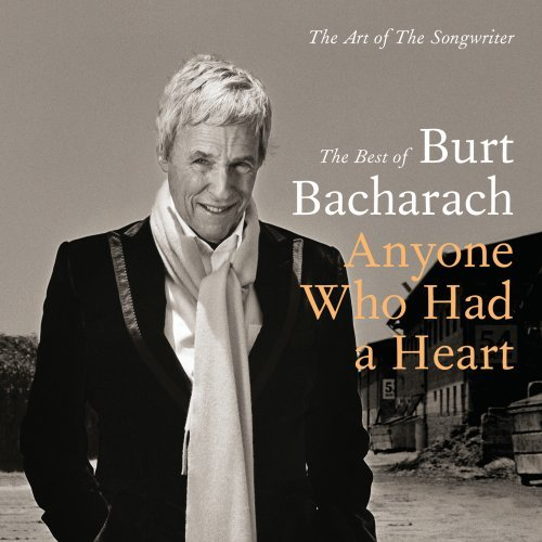 Anyone Who Had a Heart the Art of the Songwriter (Best of Burt Bachcarach)