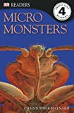 Micromonsters by Maynard Christopher
