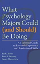 What Psychology Majors Could (and Should) Be…