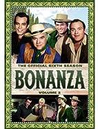 Bonanza: The Official Sixth Season, Vol. 2…