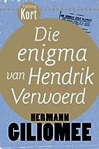 Tafelberg Kort: Die enigma van Hendrik…