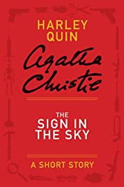 The Sign in the Sky: A Mysterious Mr. Quin…