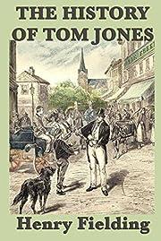 The History of Tom Jones af Henry Fielding