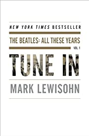 Tune In: The Beatles: All These Years por…