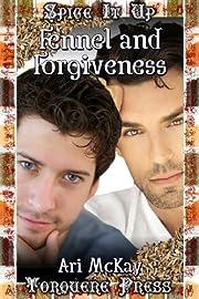 Fennel and Forgiveness af Ari McKay