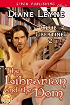 The Librarian and the Dom [Club Libertine 2]…