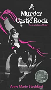 Murder at Castle Rock by Anne Marie Stoddard