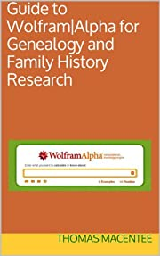 Guide to Wolfram|Alpha for Genealogy and…