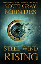 Steel Wind Rising (The Cybarium Chronicles)…