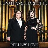 Perhaps Love (2013)