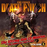 The Wrong Side of Heaven and the Righteous Side of Hell Volume 1