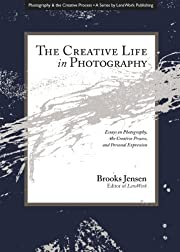 The Creative Life in Photography…