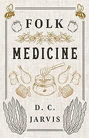 Folk Medicine por D. C. Jarvis