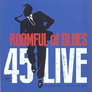 45 Live de Roomful Of Blues