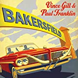 Bakersfield [with Paul Franklin] (2013)