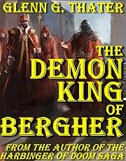 The Demon King of Bergher (Harbinger of…