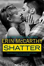 Shatter (True Believers Book 4) de Erin…