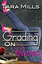 Grading on Curves by Tara Mills