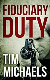 Fiduciary Duty by Tim Michaels