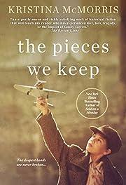 The Pieces We Keep por Kristina McMorris