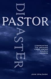 Pastor Disaster: Confronting the Growing…