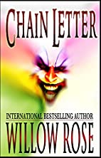 Chain Letter by Willow Rose