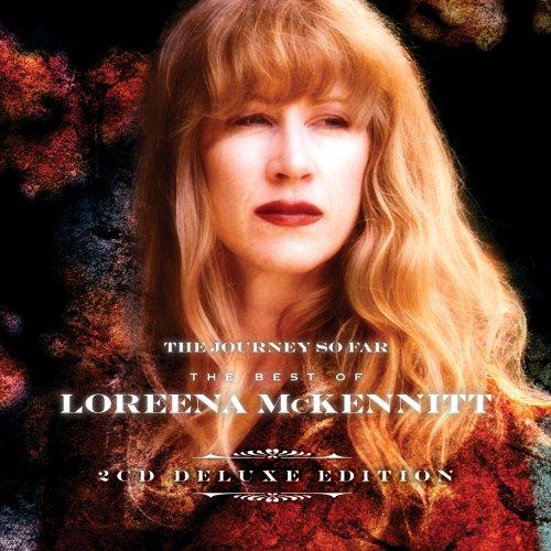 The Journey So Far the Best of Loreena McKennitt (Deluxe Edition)