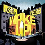 Wake Up! [with The Roots] (2010)