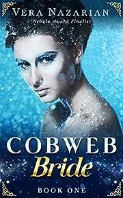 Cobweb Bride (Cobweb Bride Trilogy Book 1)…