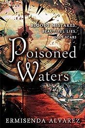 Poisoned Waters by Ermisenda Alvarez